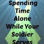 alone time Army