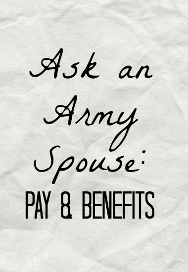 ask-army-spouse-pay-benefits