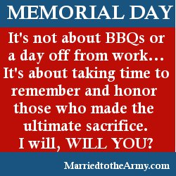Memorial Day - Married to the Army