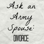 ask-army-spouse-divorce