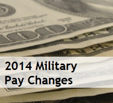 2014 Military Pay Changes